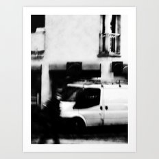 I follow you in the street, sometimes. 5 Art Print