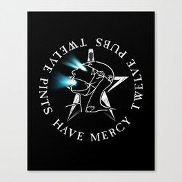 Have Mercy Canvas Print