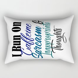 Caffeine Sarcasm Inappropriate Thoughts Funny Meme Rectangular Pillow