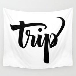 Trip! Wall Tapestry