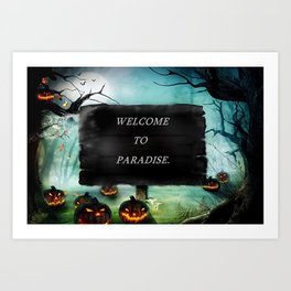 WELCOME TO PARADISE. Art Print