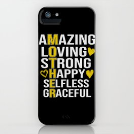 Mother Amazing Loving Strong Happy Selfless iPhone Case