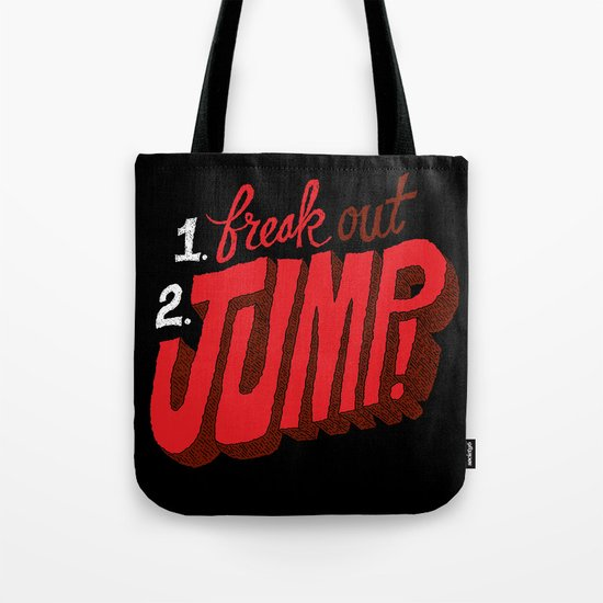 1. Freak Out. 2. Jump Tote Bag