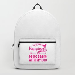 Happiness Is Hiking With My Dog mag Backpack