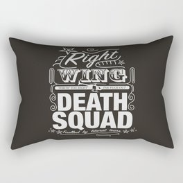 Right Wing Death Squad 6 Rectangular Pillow