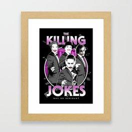 The Killing Jokes Framed Art Print