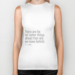Better Things Ahead #minimalism #quotes #motivational Biker Tank
