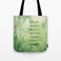 jane eyre Tote Bags featuring Present and Future Jane Eyre Quote by KimberosePhotography