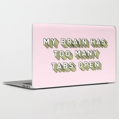 My Brain Has Too Many Tabs Open - Typography Design Laptop & iPad Skin