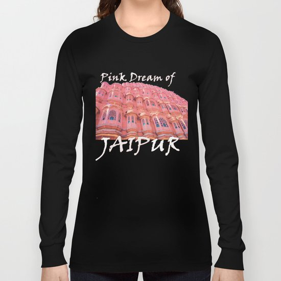 Pink Dream of JAIPUR Long Sleeve T-shirt