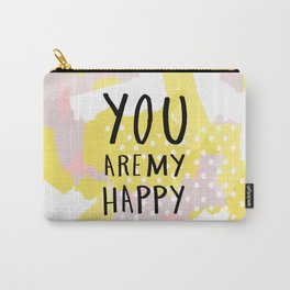You are my happy - hand lettering - Blush and yellow abstract Carry-All Pouch