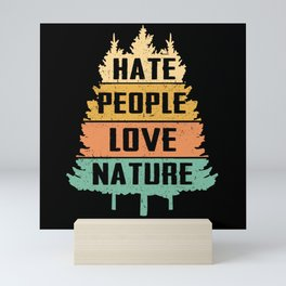 Hate People Love Nature | Camping Gift Mini Art Print