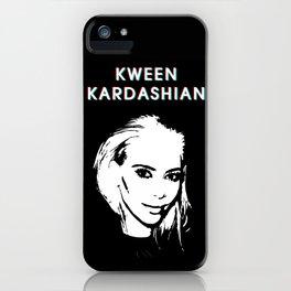 KWEEN kardashian iPhone Case
