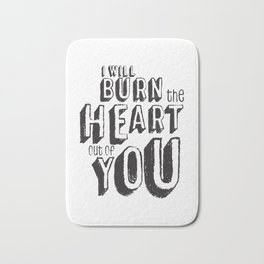 Moriarty Quote, I'll burn the heart out ouf you, Sherlock Decor Bath Mat