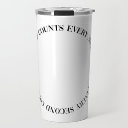 every second counts Travel Mug