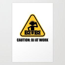 DJ At Work Art Print