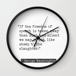 George Washington quote Wall Clock