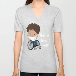 Wheelchair Boy This is How I Roll Boy in a Wheelchair clipart Unisex V-Neck
