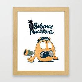 Silence of the pineapple Framed Art Print