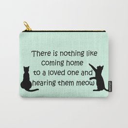 Coming Home to a Cat Carry-All Pouch
