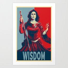 Elect the Wisdom Art Print