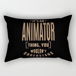 Animator - Funny Job and Hobby Rectangular Pillow