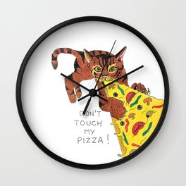 Don't touch cat's pizza Wall Clock