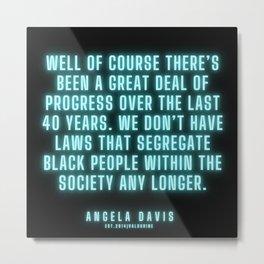 19|  Angela Davis | Angela Davis Quotes |200814 Metal Print