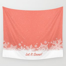 Let It Snow in Living_Coral Wall Tapestry