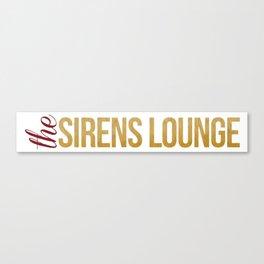 The Sirens Lounge Logo Canvas Print