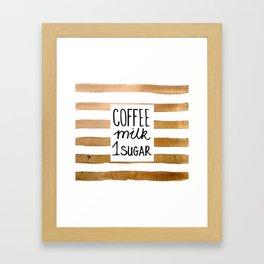 Coffee milk 1 sugar Framed Art Print