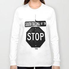 South Tacoma Stop Long Sleeve T-shirt