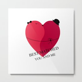 best matched - I love you Metal Print