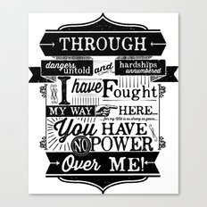 You have no power over me Canvas Print