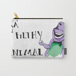 Barney Ya' Filthy Animal  Carry-All Pouch