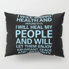 Jeremiah 33:6 Pillow Sham