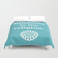religion Duvet Covers featuring Kindness is my religion by AleDan