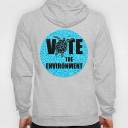 Actions Speak Louder - Sea Turtle design for the Vote the Environment Campaign, Black Dwarf Designs Hoody