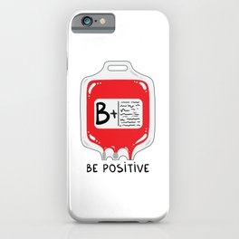Be positive iPhone Case