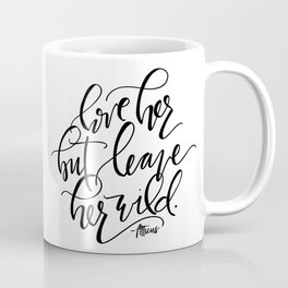 Leave Her Wild Coffee Mug
