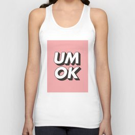 UM OK Pink Black and White Typography Print Funny Poster 3D Type Style Bedroom Decor Home Decor Unisex Tank Top