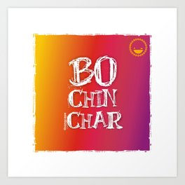 """Bochinchar"" Art Print"