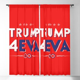 Trump 4EVA 2020 re-election infinity campaign red bc Blackout Curtain