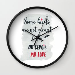 au revoir my love Wall Clock