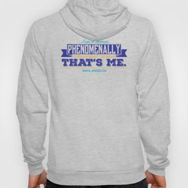 Phenomenal (in color!) Hoody