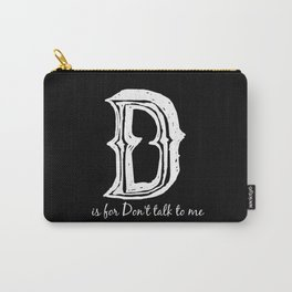 In Black - D is for... Carry-All Pouch