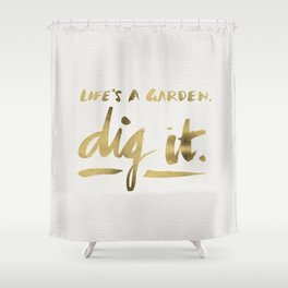 Dig It – Gold Ink Shower Curtain