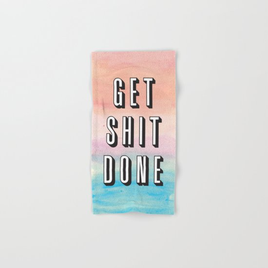 Get Shit Done Hand & Bath Towel