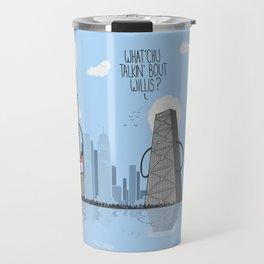 Whatchu' talkin bout willis Travel Mug
