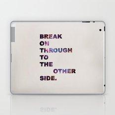 Break On Through Laptop & iPad Skin